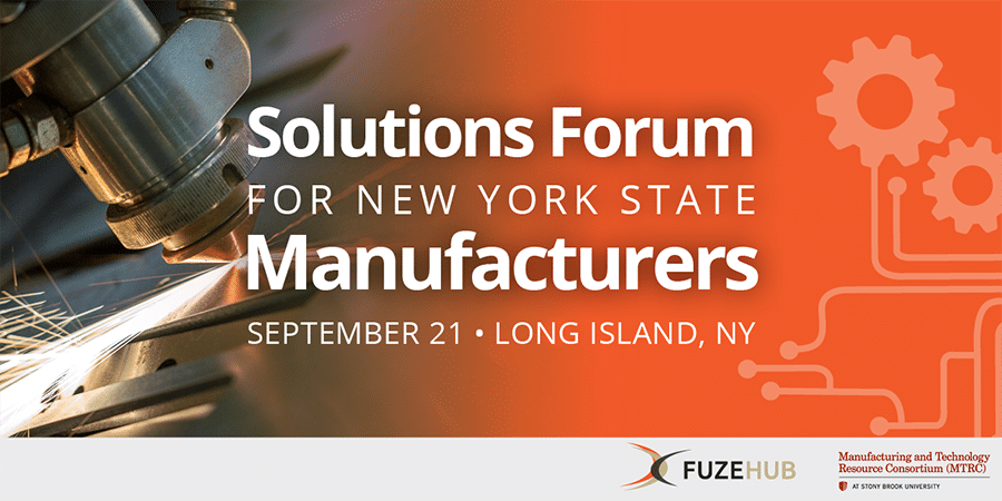Solutions Forum for NYS Manufacturers