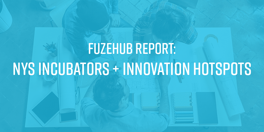'Fuzehub Report: Incubators + Innovation Hotspots' graphic