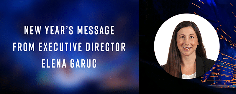 New Year's Message From Executive Director Elena Garuc