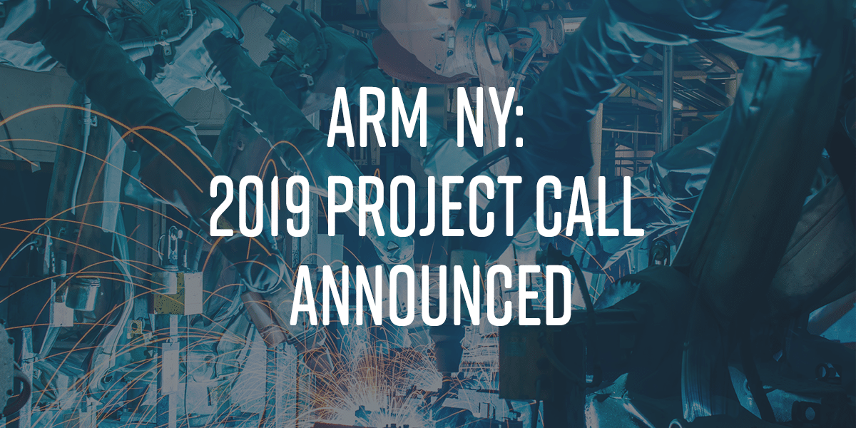 ARM NY: 2019 Project Call Announced